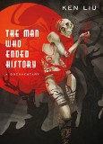 The Man Who Ended History by Ken Liu