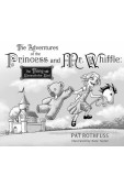Adventures of the Princess and Mr. Whiffle: The Thing Beneath the Bed