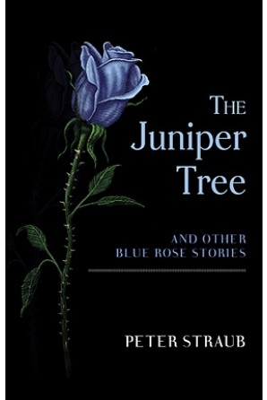 Juniper Tree and Other Blue Rose Stories
