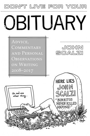 Don't Live for Your Obituary (preorder)