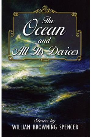 Ocean and All Its Devices
