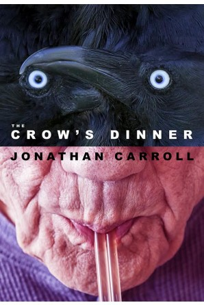 The Crow's Dinner (preorder)