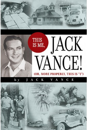 "This is me, Jack Vance! (or more properly, this is ""I"")"