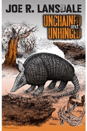 Unchained and Unhinged