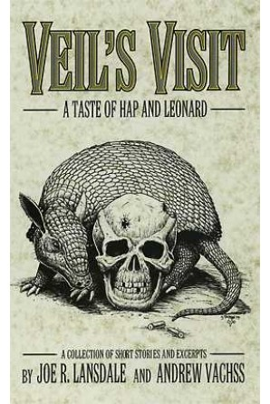 Veil's Visit: A Taste of Hap and Leonard