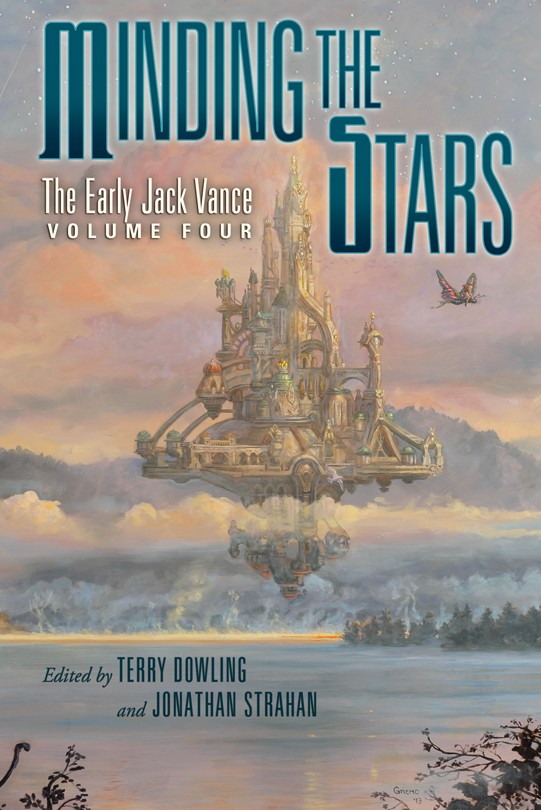 Subterranean press minding the stars the early jack vance volume minding the stars the early jack vance volume four ebook fandeluxe Document