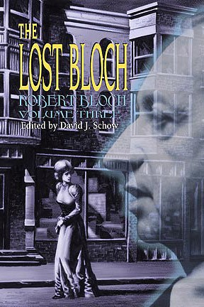 Crimes and Punishments -- The Lost Bloch Volume Three