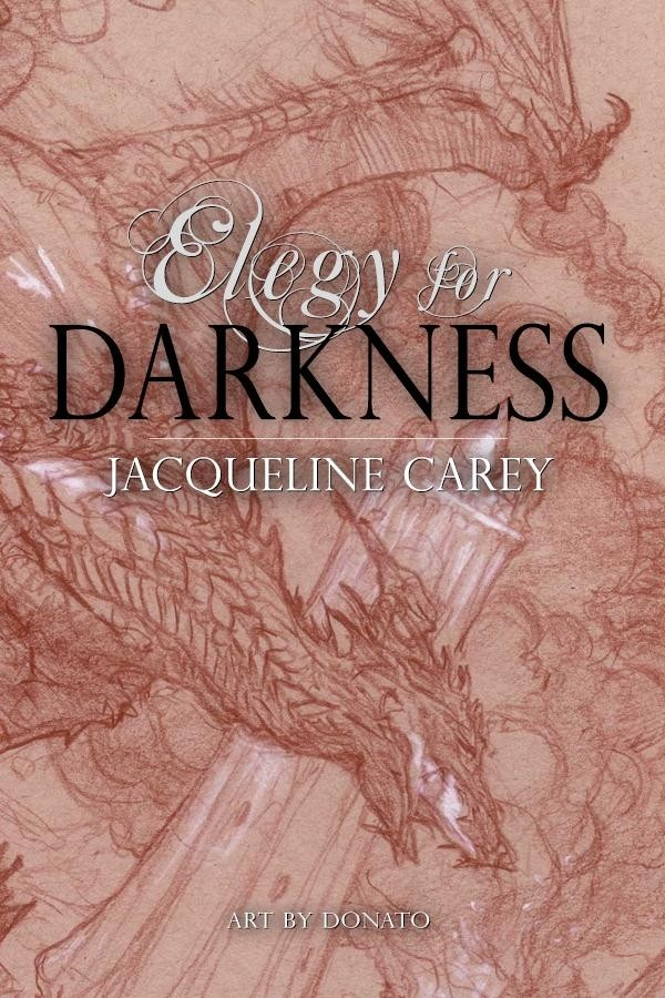Announcing Elegy for Darkness by Jacqueline Carey bbc351799f56