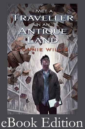 I Met a Traveller in an Antique Land by Connie Willis ebook