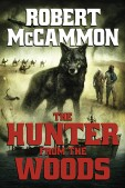 Hunter from the Woods Trade Paperback Edition