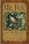 Mr. Fox and Other Feral Tales: a Collection, a Recollection, a Writer's Handbook