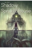 In the Shadow of Spindrift House Signed Limited Edition (preorder)