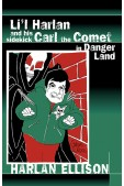 Li'l Harlan and his Sidekick Carl the Comet in Danger Land