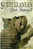 Subterranean: Tales of Dark Fantasy 2