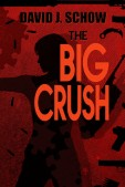The Big Crush Signed Limited Edition