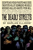 Gentleman Junkie and Deadly Streets
