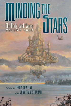 Minding the Stars: The Early Jack Vance, Volume Four eBook