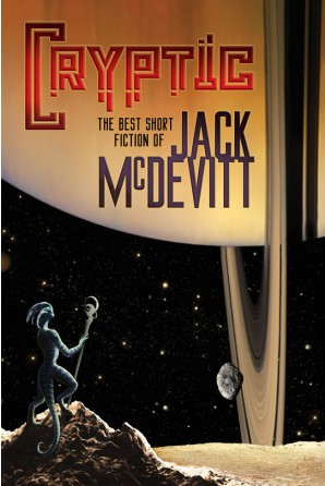 Cryptic: The Best Short Fiction of Jack McDevitt eBook