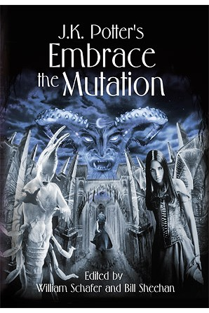 J. K. Potter's Embrace the Mutation: Fiction Inspired by the Art of J. K. Potter