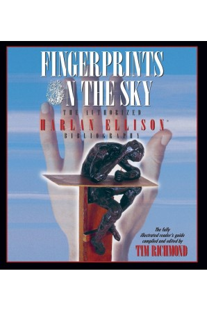Fingerprints on the Sky: The Authorized Harlan Ellison Bibliography