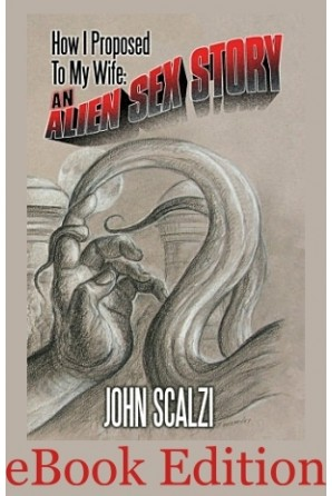 How I Proposed to My Wife: An Alien Sex Story eBook