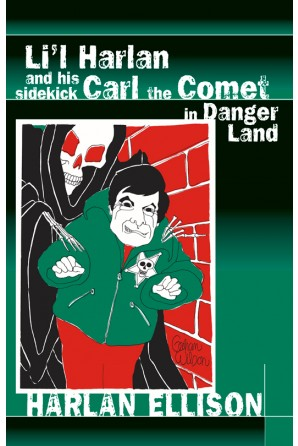 Li'l Harlan and his Sidekick Carl the Comet in Danger Land eBook