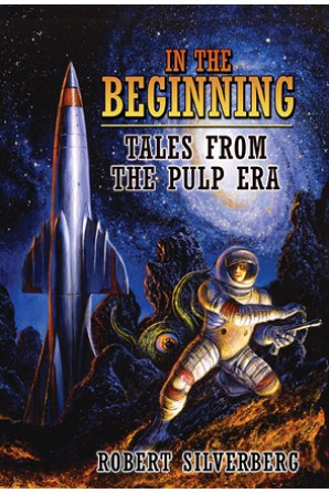 In the Beginning: Tales from the Pulp Era Trade Paperback