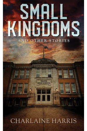 Small Kingdoms and Other Stories (preorder)