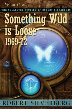 Something Wild is Loose Trade Paperback Edition