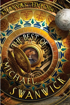 Best of Michael Swanwick