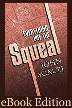 Everything but the Squeal eBook