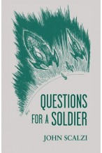 Questions for a Soldier