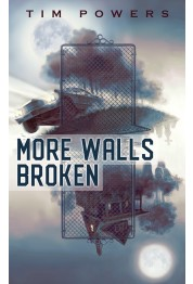 More Walls Broken (preorder)