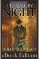 I Travel by Night eBook