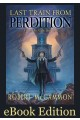 Last Train from Perdition eBook