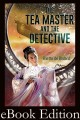 The Tea Master and the Detective eBook
